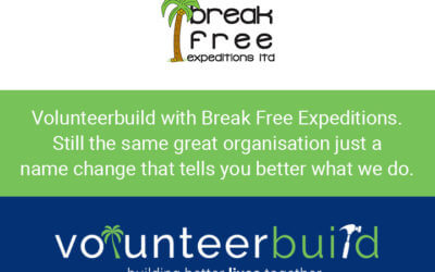 Break Free Expeditions is now Volunteer Build